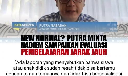 New Normal? Putra Minta Nadiem Sampaikan Evaluasi PJJ