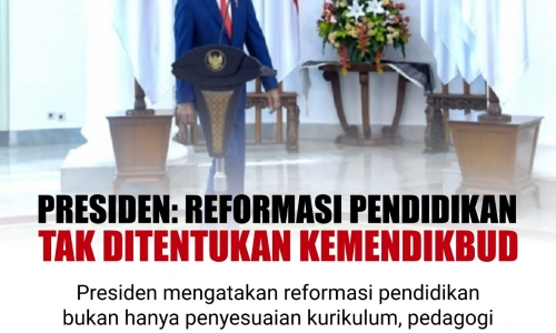 Presiden: Reformasi Pendidikan Tak Ditentukan Kemendikbud