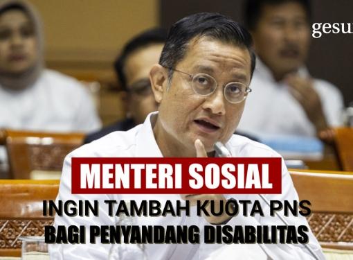 Menteri Sosial Ingin Tambah Kuota Disabilitas di Kemensos