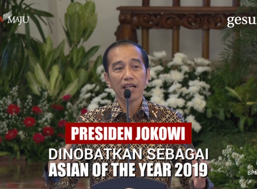 Presiden Jokowi Dinobatkan Sebagai Asian of the Year 2019