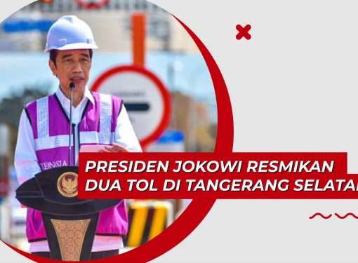Presiden Jokowi Resmikan Dua Tol di Tangerang Selatan