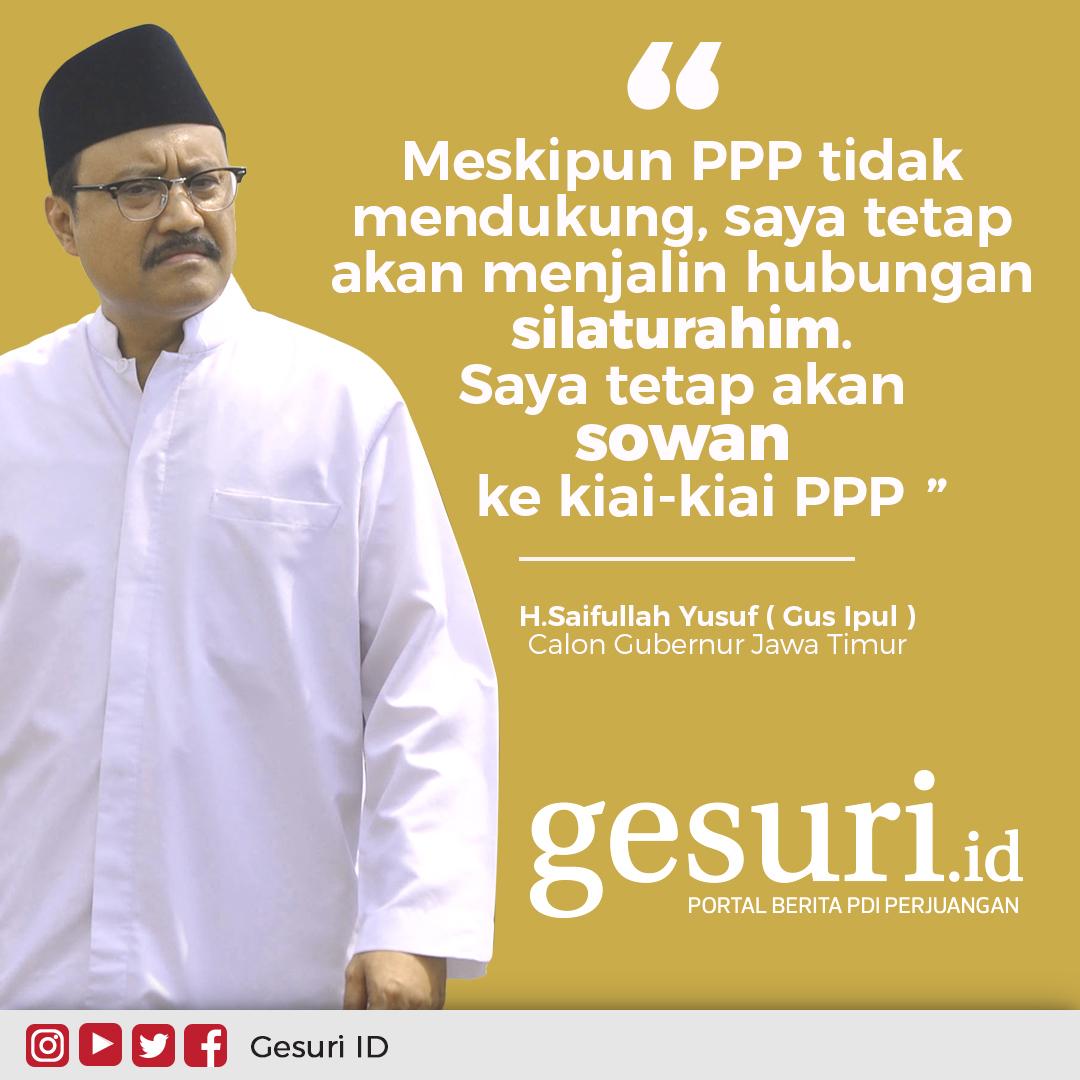 Meskipun PPP tidak mendukung, saya akan tetap sowan