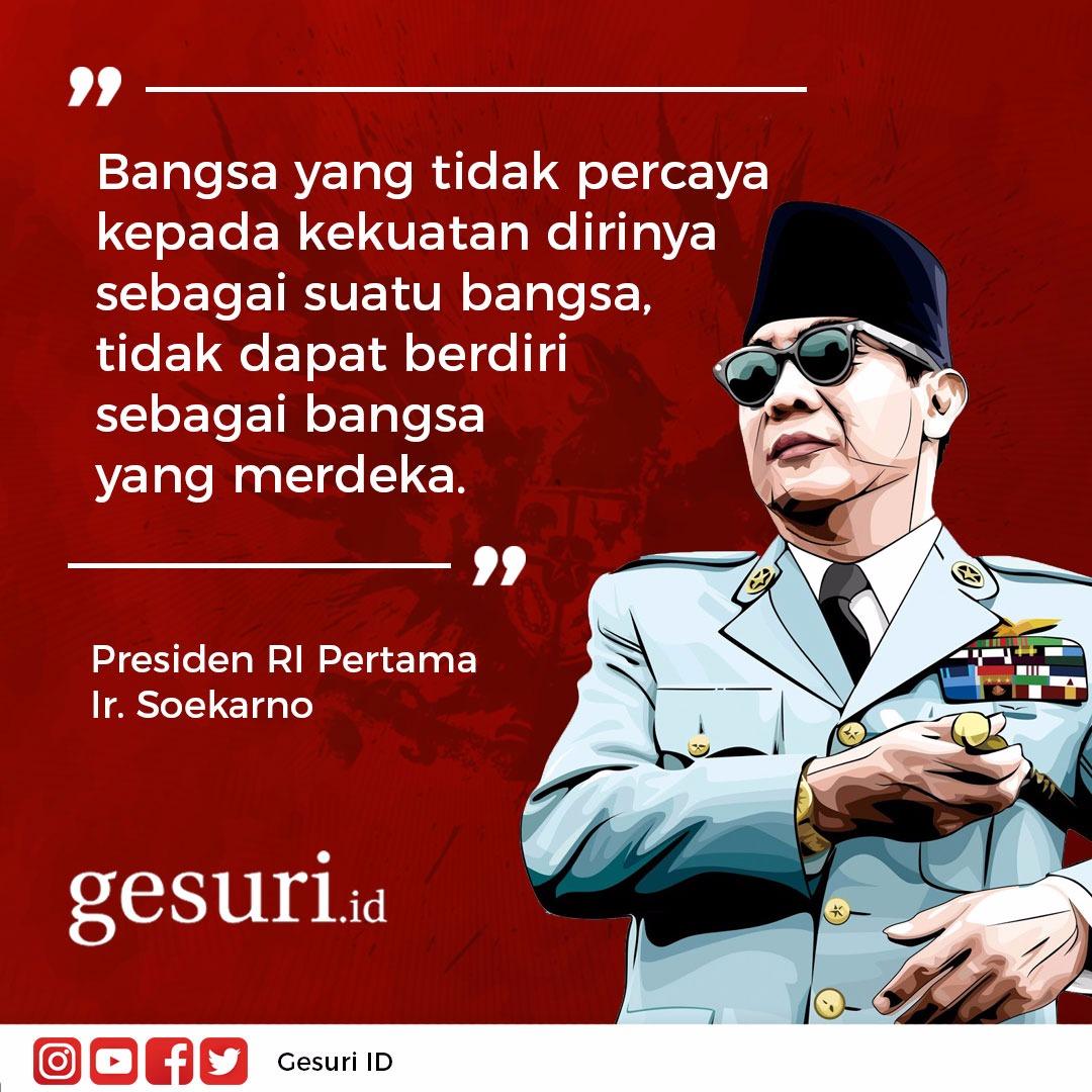 Pesan perjuangan Pahlawan Nasional Ir. Soekarno
