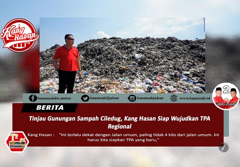 Sampah Menggunung, Kang Hasan Janji Relokasi TPA Ciledug