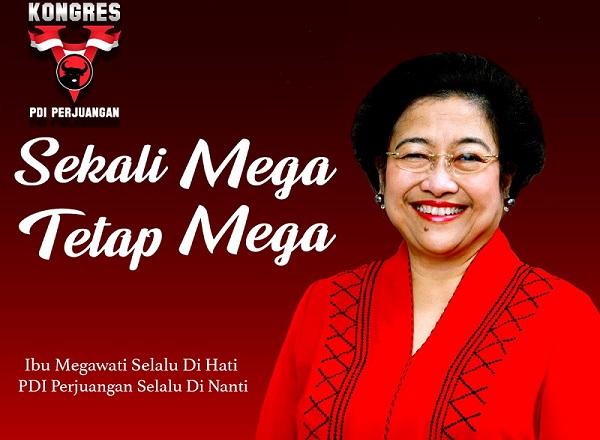 Kongres V PDI Perjuangan: Sekali Mega Tetap Mega!