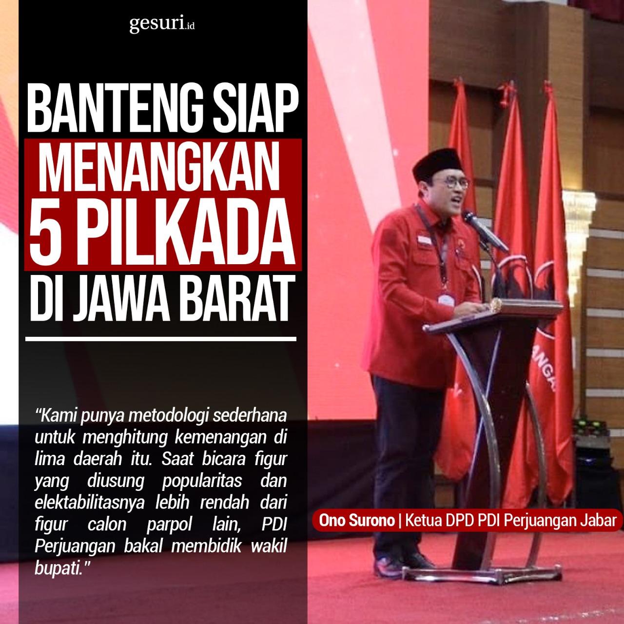 Banteng Menangkan 5 Pilkada di Jawa Barat