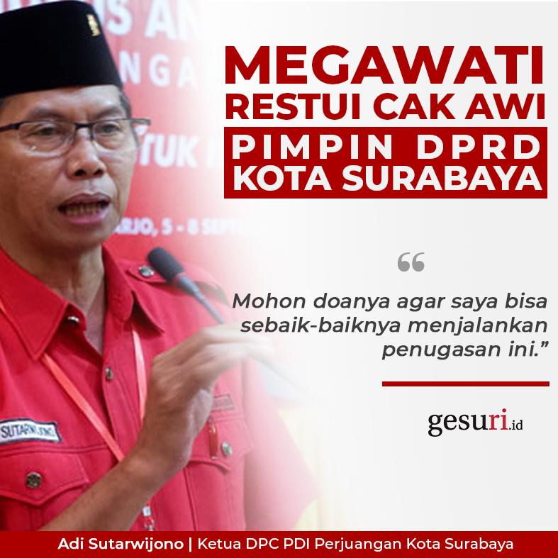 Penugasan Partai Cak Awi Pimpin DPRD Kota Surabaya