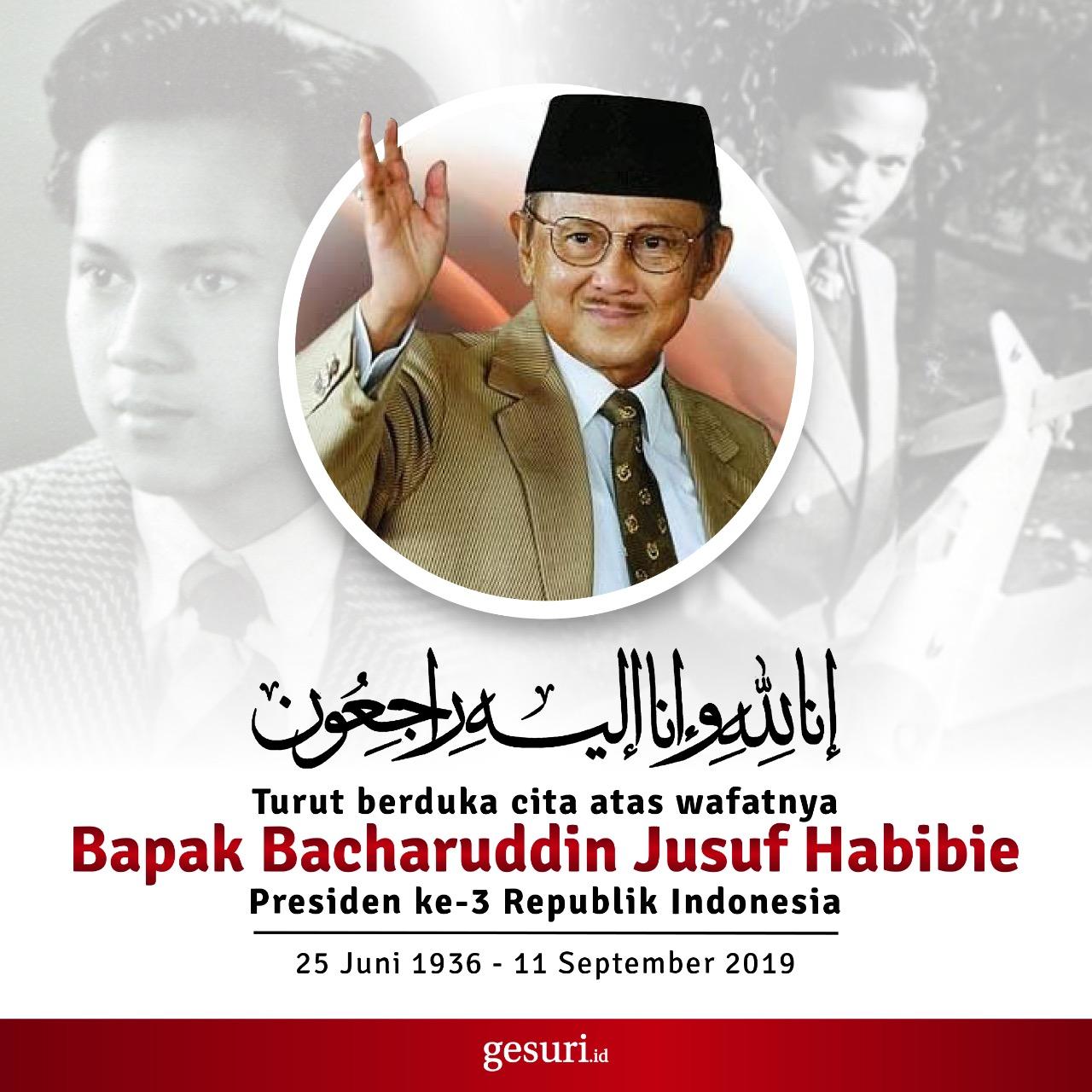 Indonesia Kehilangan Putra Terbaik Bangsa