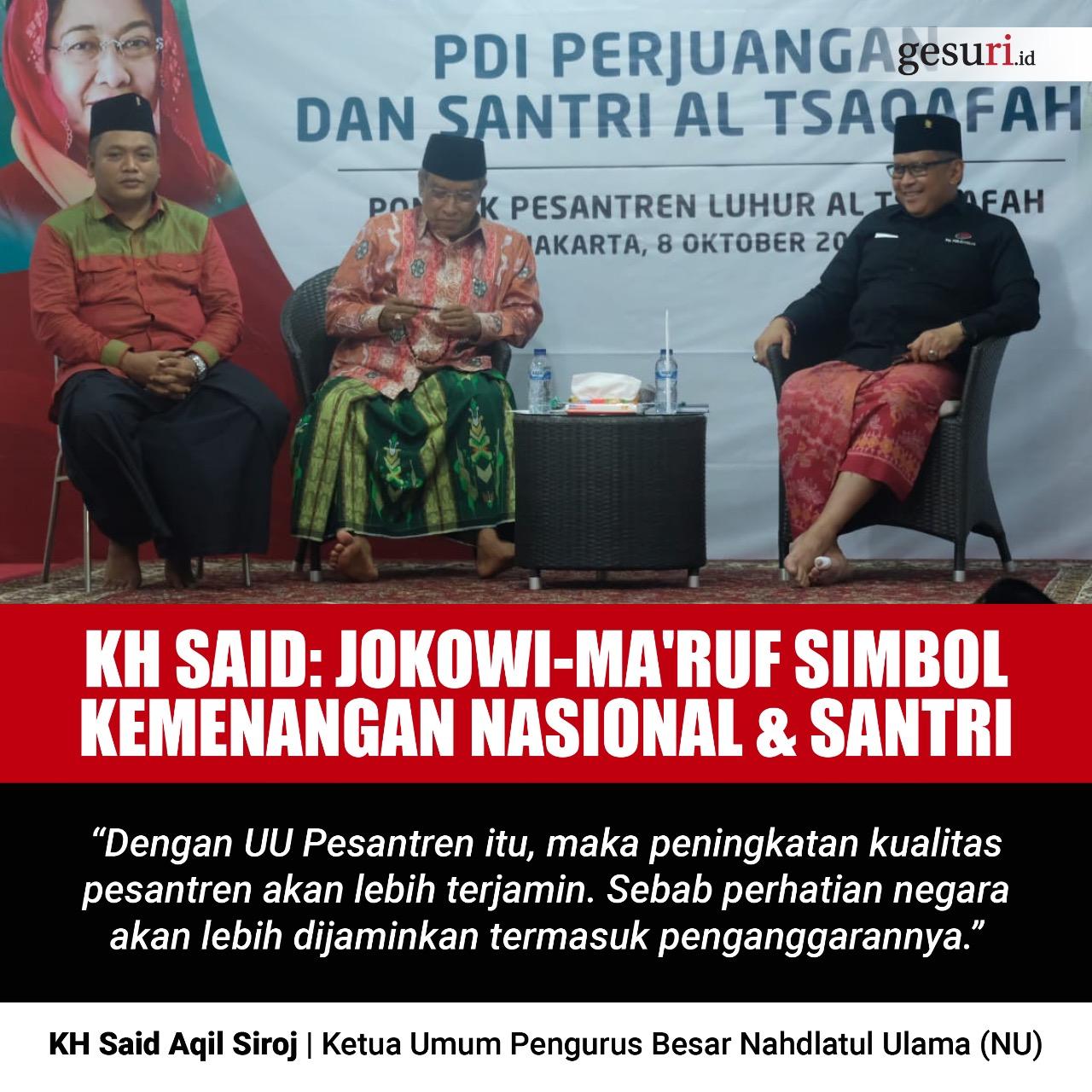 KH Said: Jokowi-Ma'ruf Simbol Kemenangan Nasional dan Santri