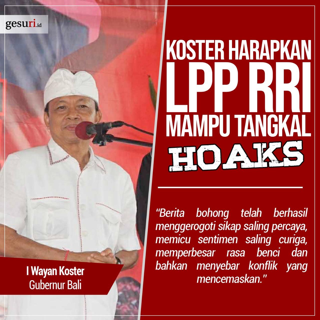 Gubernur Wayan Koster Harapkan LPP RRI Mampu Tangkal Hoaks