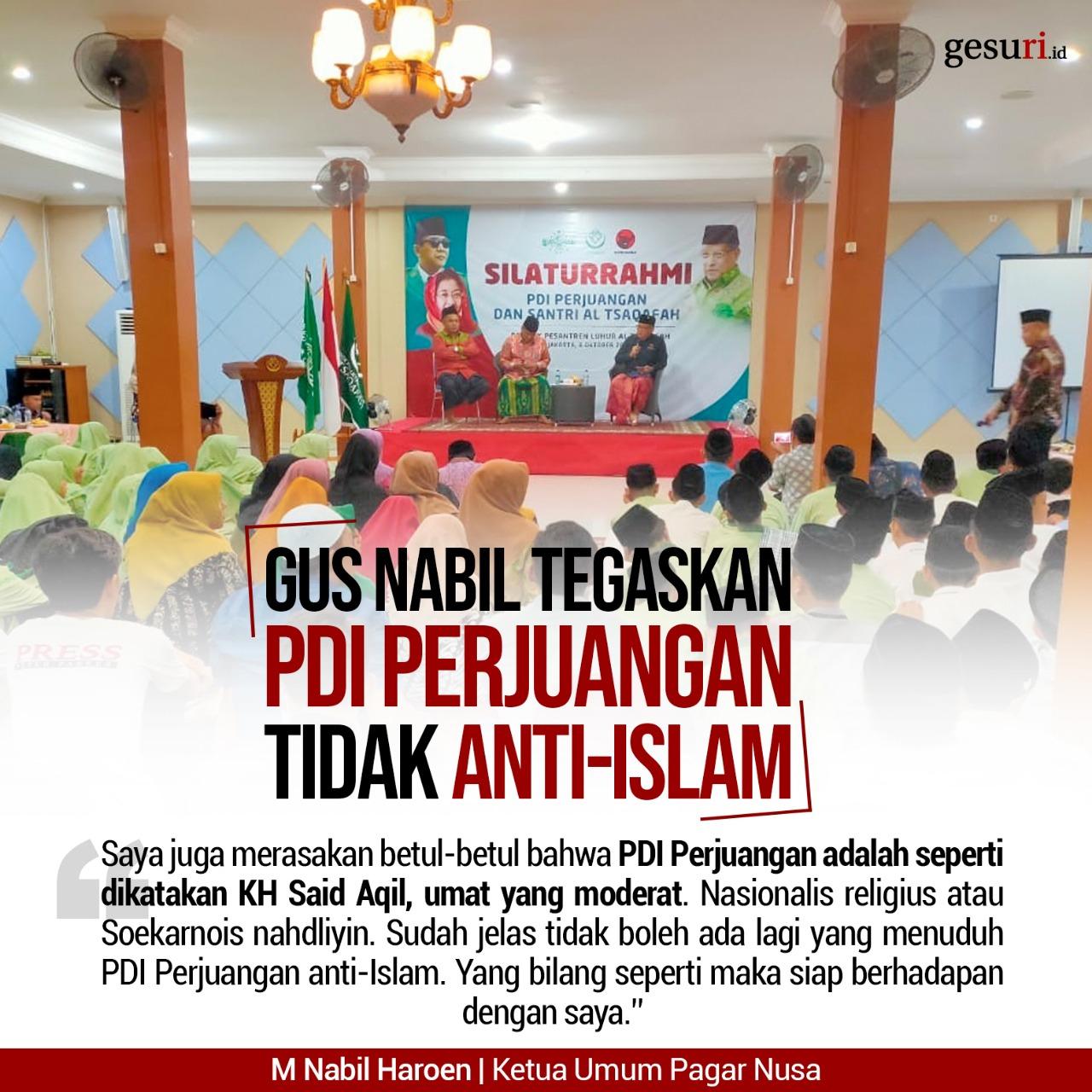 Gus Nabil Tegaskan PDI Perjuangan Tidak Anti-Islam