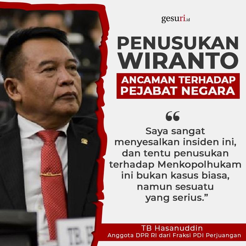 Penusukan Wiranto adalah Ancaman terhadap Pejabat Negara