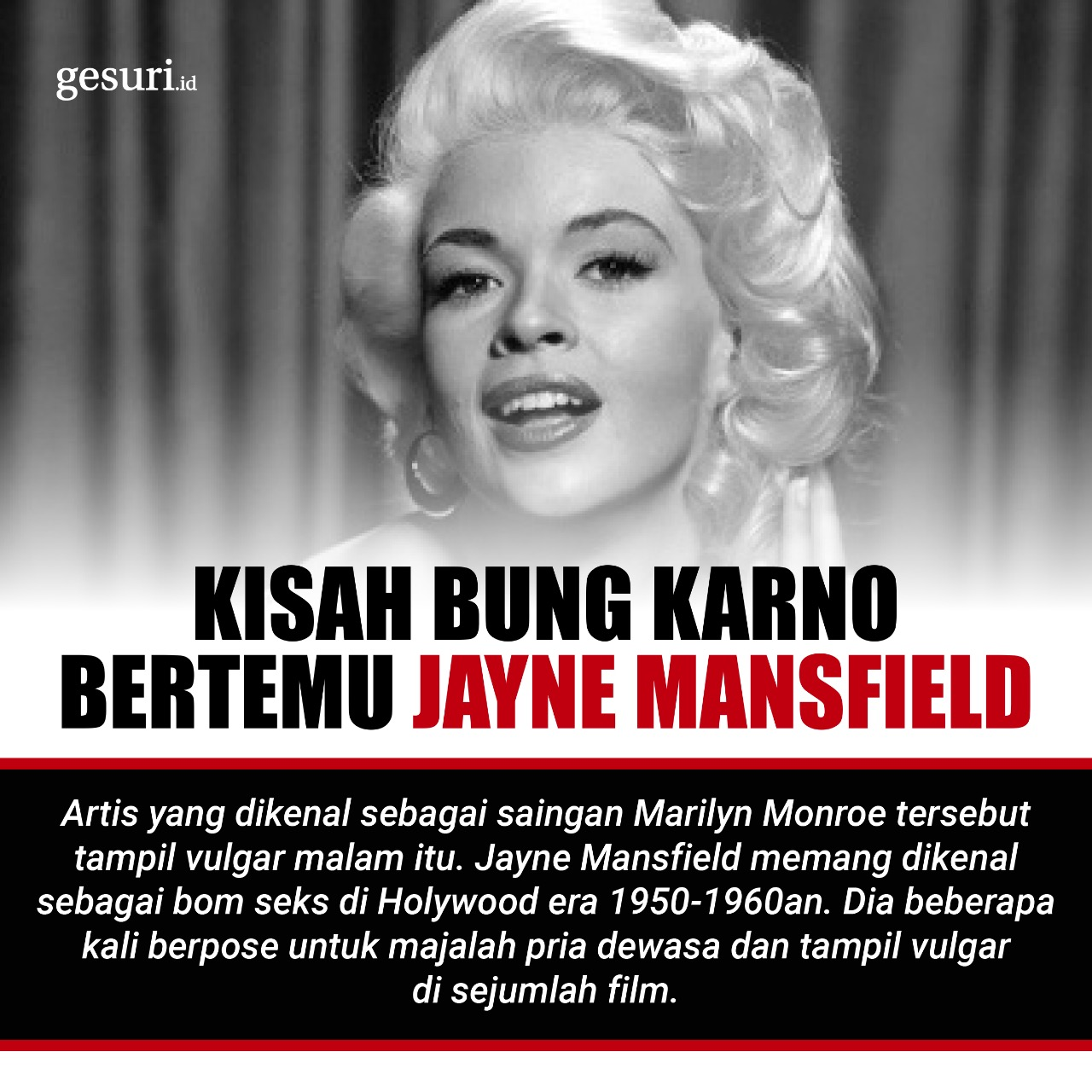 Kisah Menarik Bung Karno Bertemu Jayne Mansfield