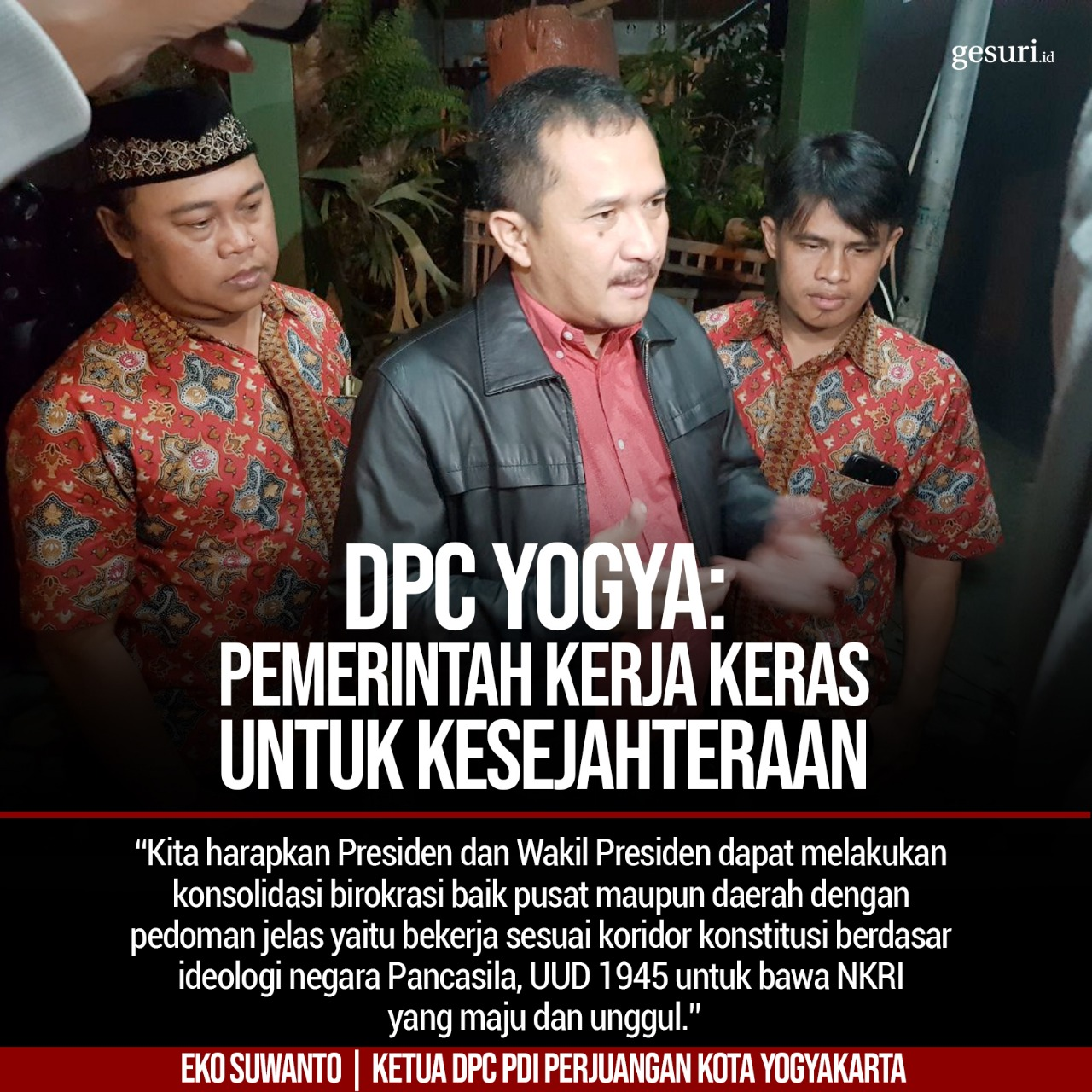 DPC Yogya: Pemerintah Kerja Keras untuk Kesejahteraan