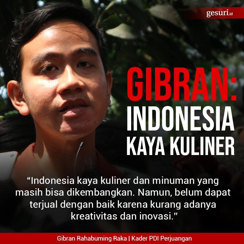 Gibran Mengatakan Indonesia Kaya Akan Kuliner