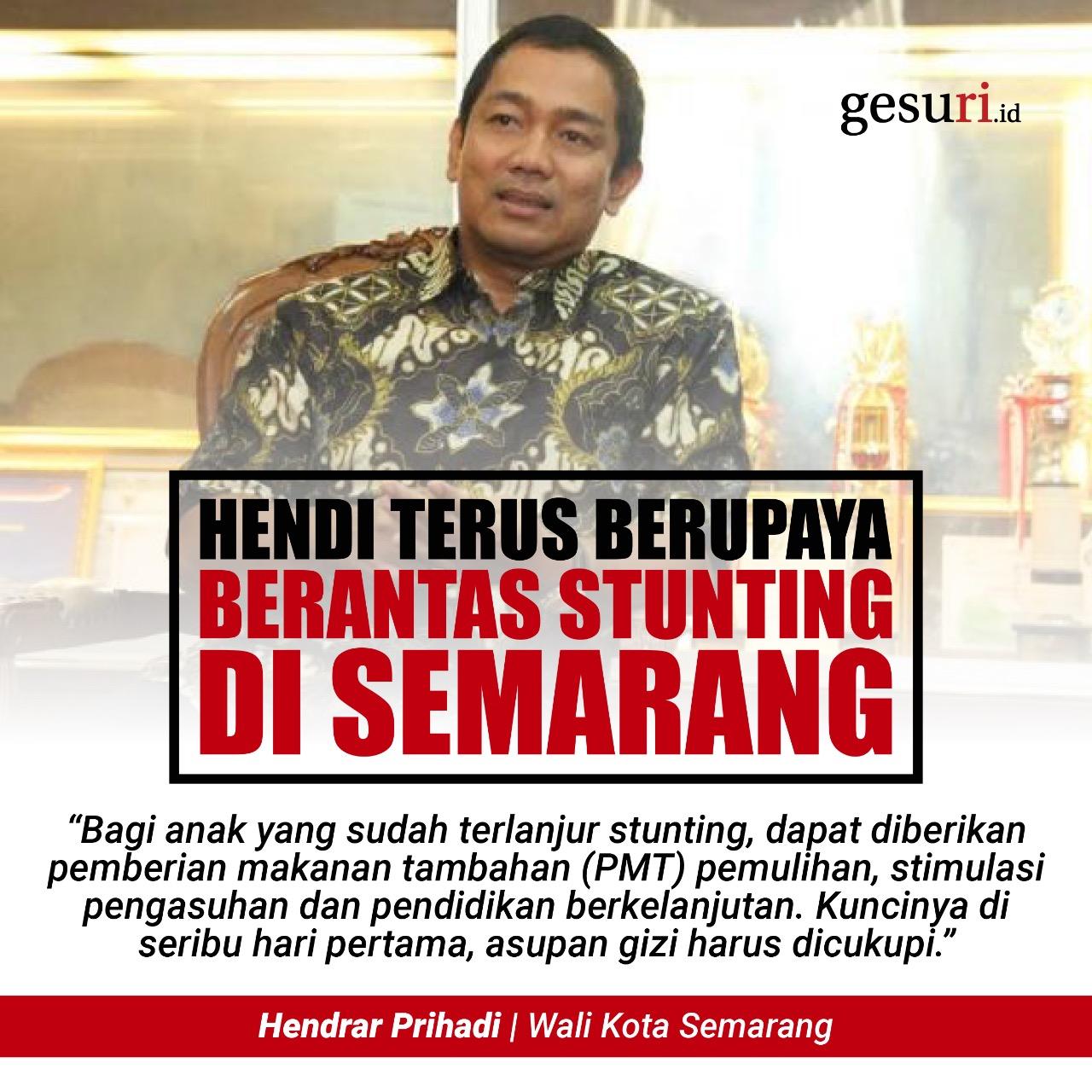 Hendi Tak Lelah Berupaya Berantas Stunting di Semarang