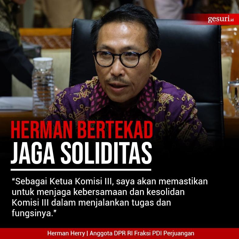 Herman Herry Bertekad Jaga Soliditas di Komisi III