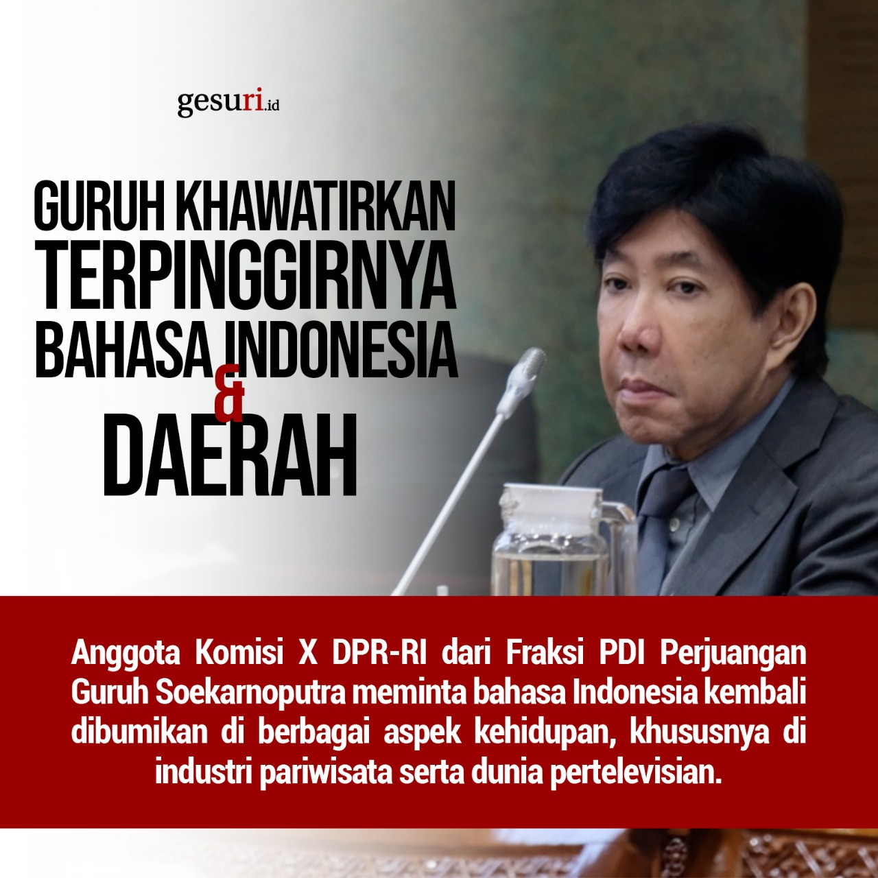 Guruh Khawatirkan Terpinggirnya Bahasa Indonesia dan Daerah