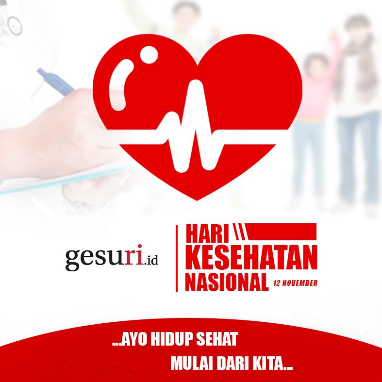 Selamat Hari Kesehatan Nasional