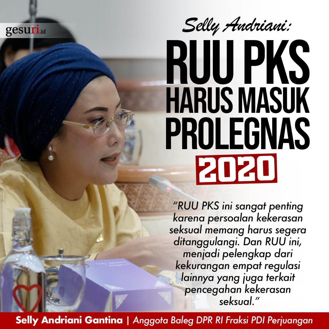 Selly Minta RUU PKS Harus Masuk Prolegnas 2020