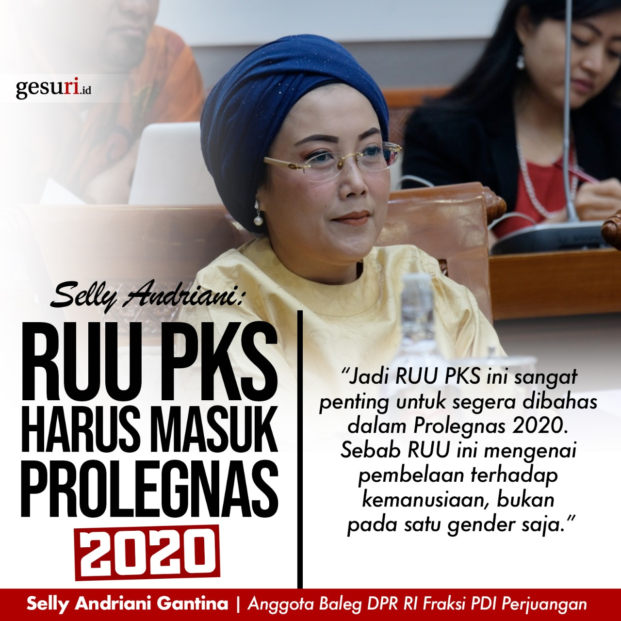 Selly Minta RUU PKS Harus Masuk Prolegnas Tahun 2020