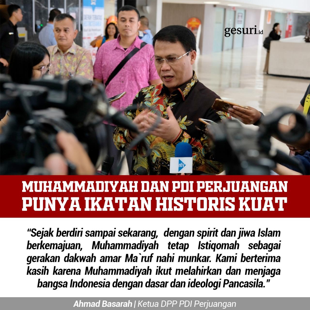 Muhammadiyah dan PDI Perjuangan Punya Ikatan Historis Kuat