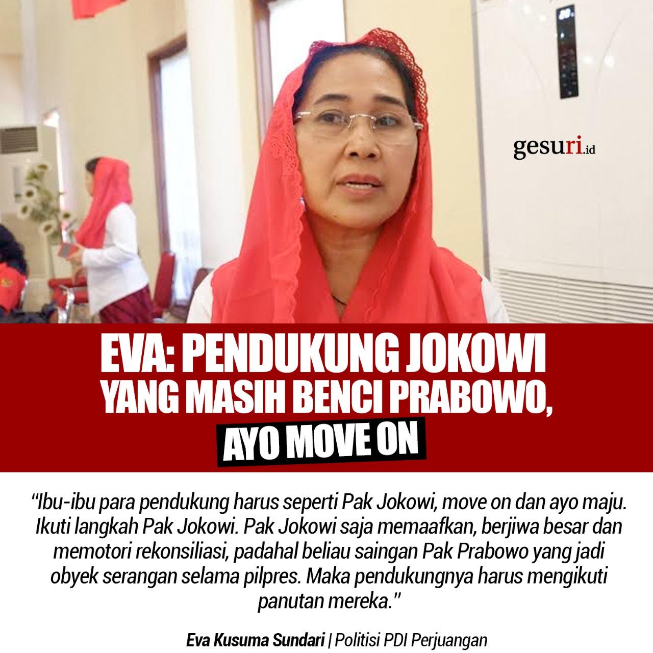 Eva: Pendukung Prabowo yang Masih Benci Jokowi, Ayo Move On