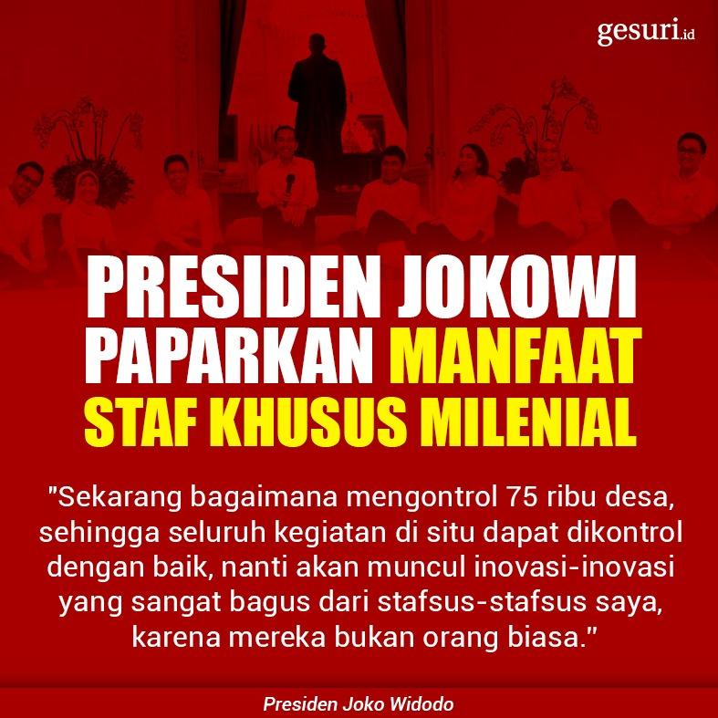 Presiden Jokowi Paparkan Manfaat Staf Khusus Milenial