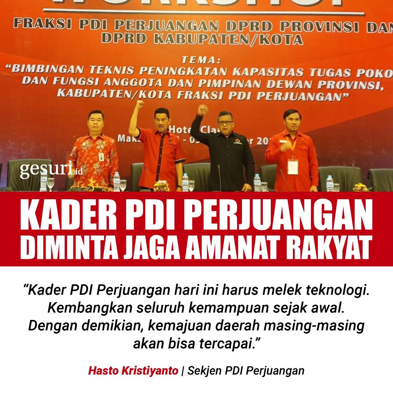 Kader PDI Perjuangan Diminta untuk Jaga Amanat Rakyat