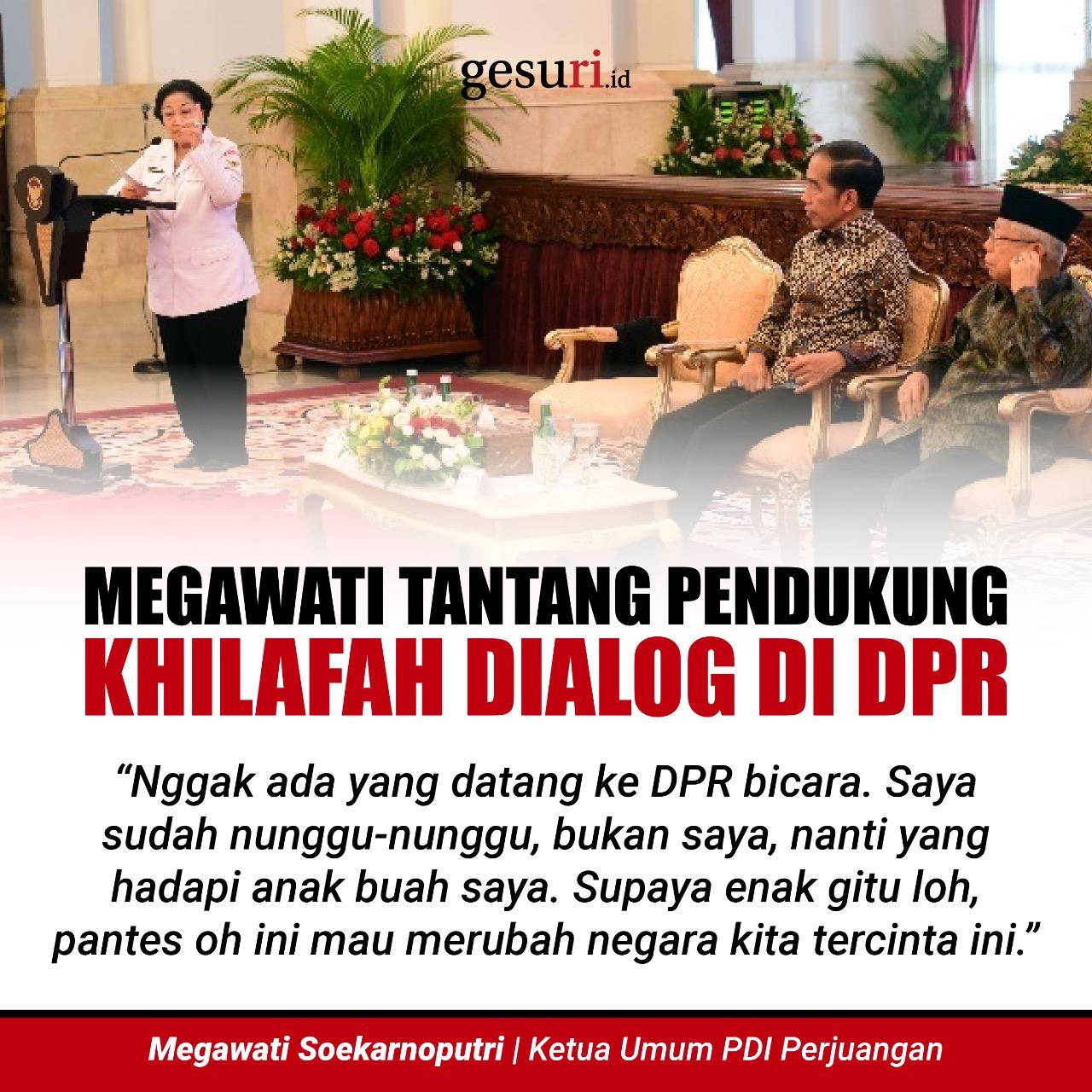 Megawati Tantang Pendukung Khilafah untuk Dialog di DPR