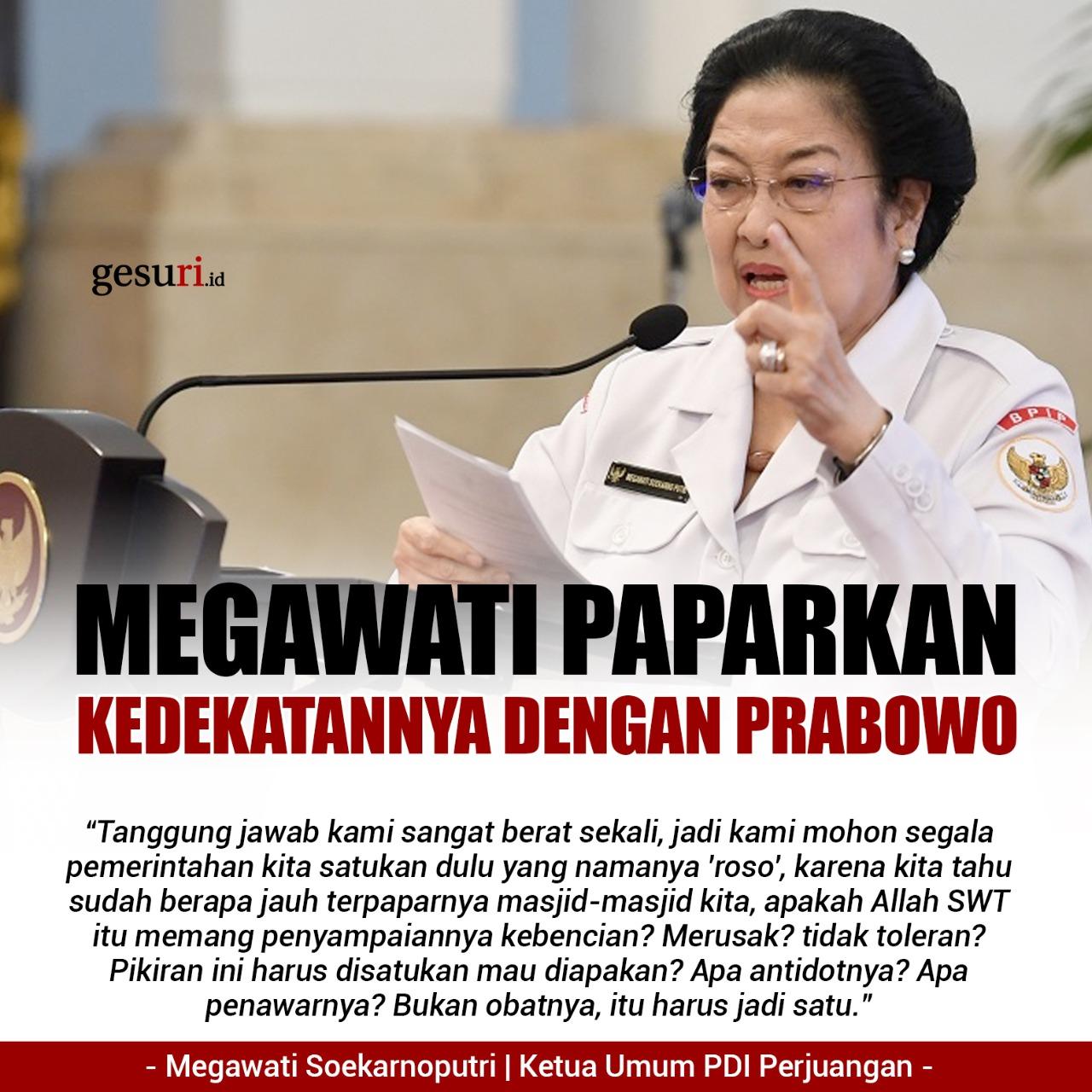 Megawati Soekarnoputri Paparkan Kedekatannya dengan Prabowo