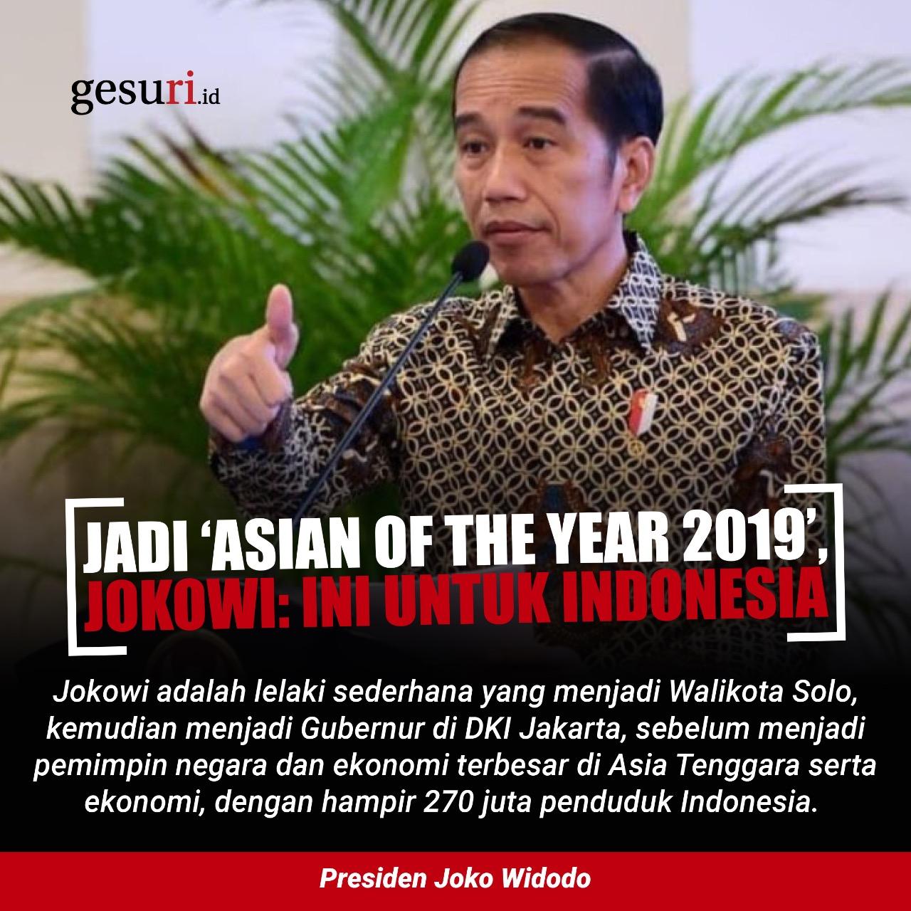 Jadi 'Asian of The Year 2019', Jokowi: Ini untuk Indonesia