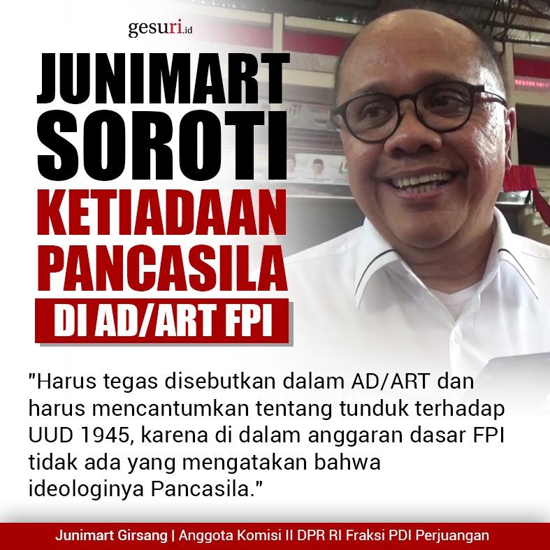 Junimart Girsang Soroti Ketiadaan Pancasila di AD/ART FPI