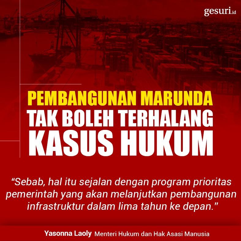 Pembangunan Marunda Tak Boleh Terhalang Kasus Hukum