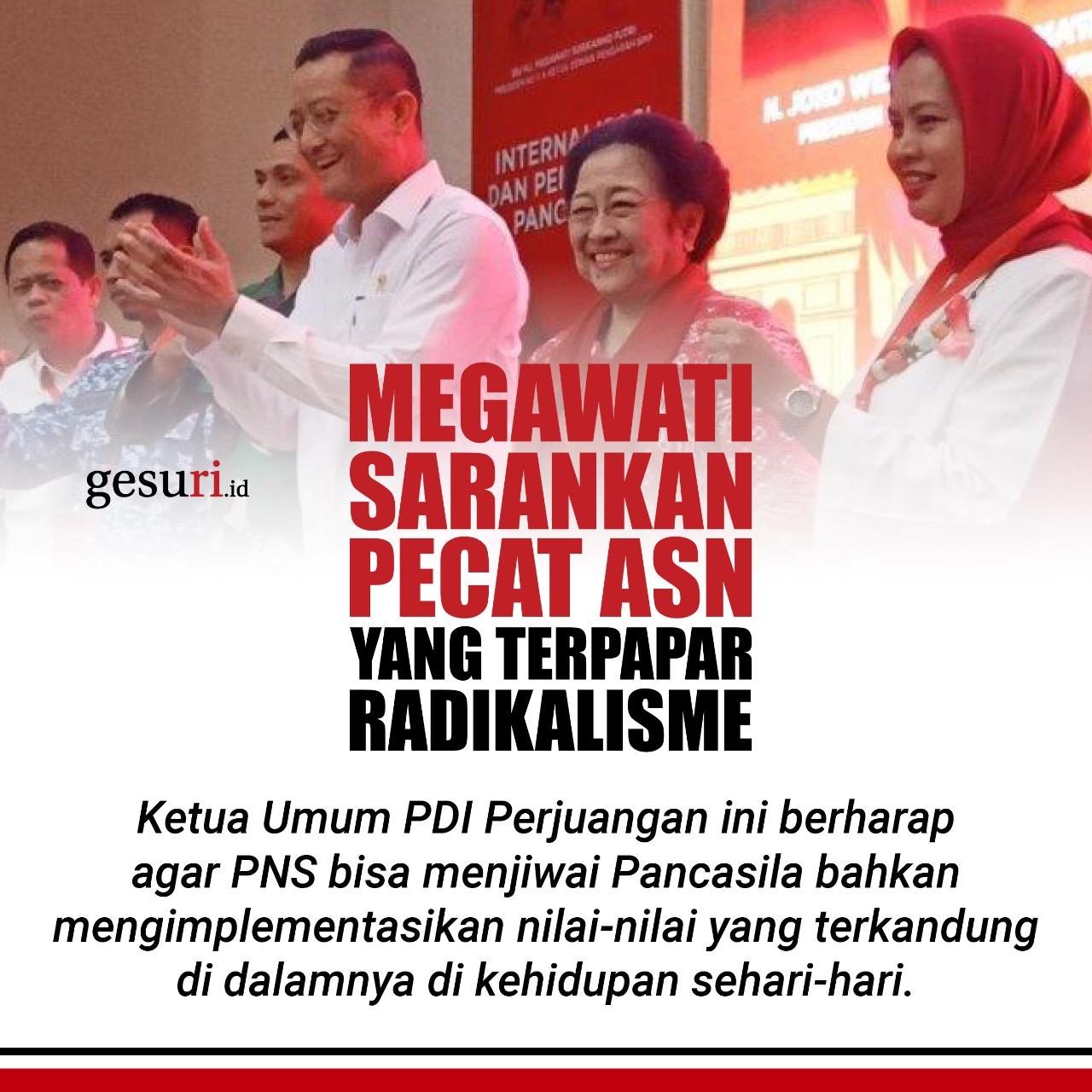 Megawati Sarankan Pecat ASN yang Terpapar Radikalisme