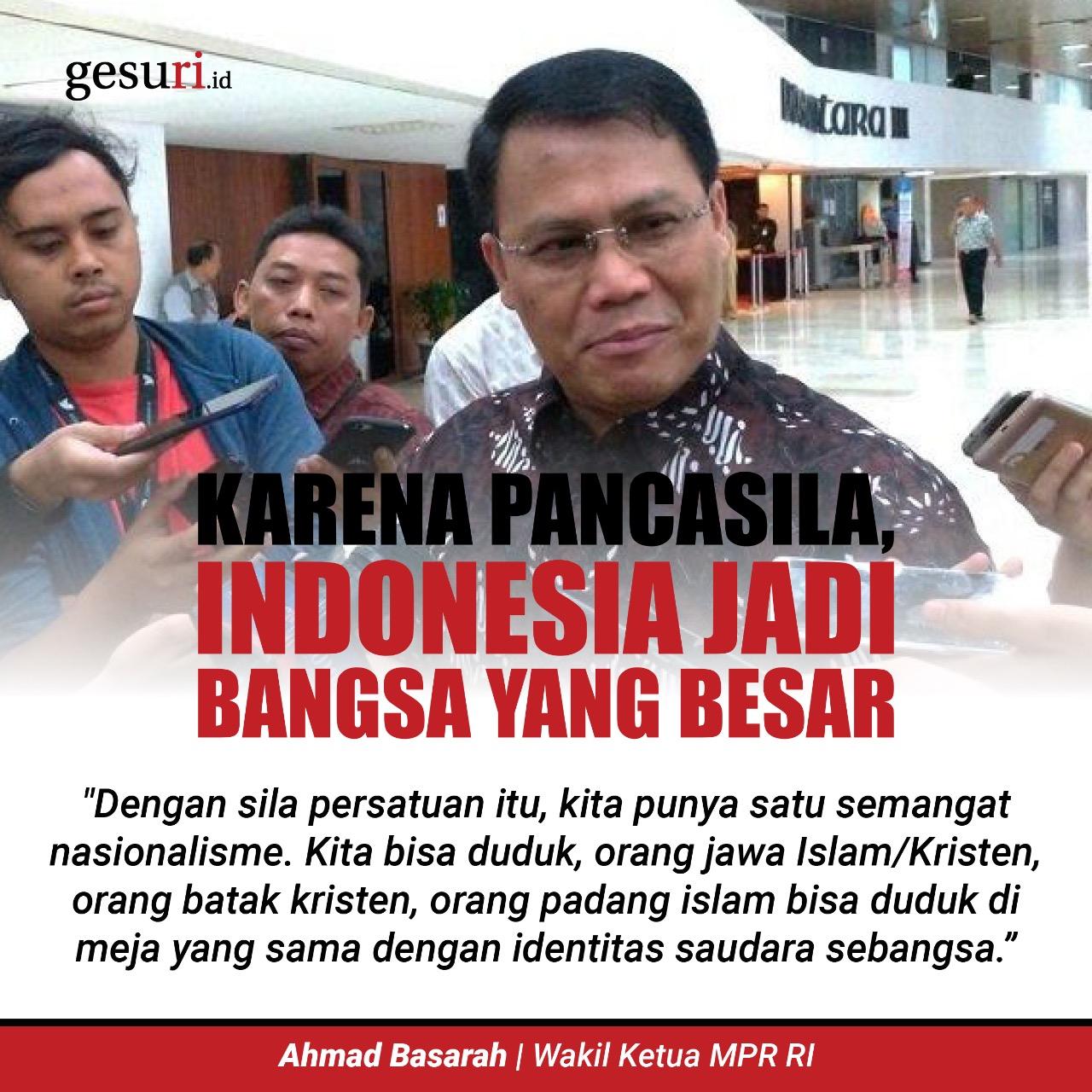 Basarah: Karena Pancasila, Indonesia Jadi Bangsa yang Besar