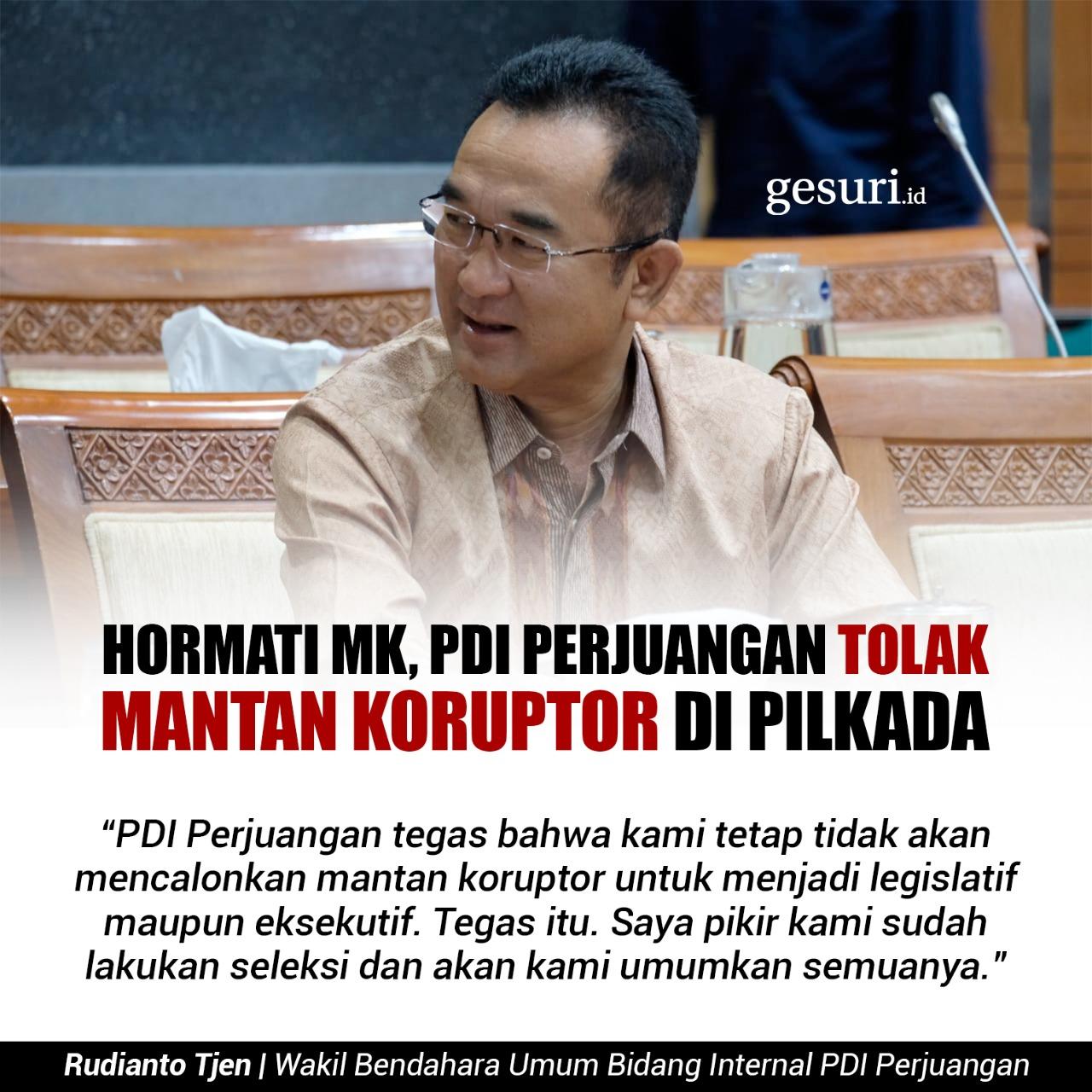 Hormati MK, PDI Perjuangan Tolak Mantan Koruptor di Pilkada