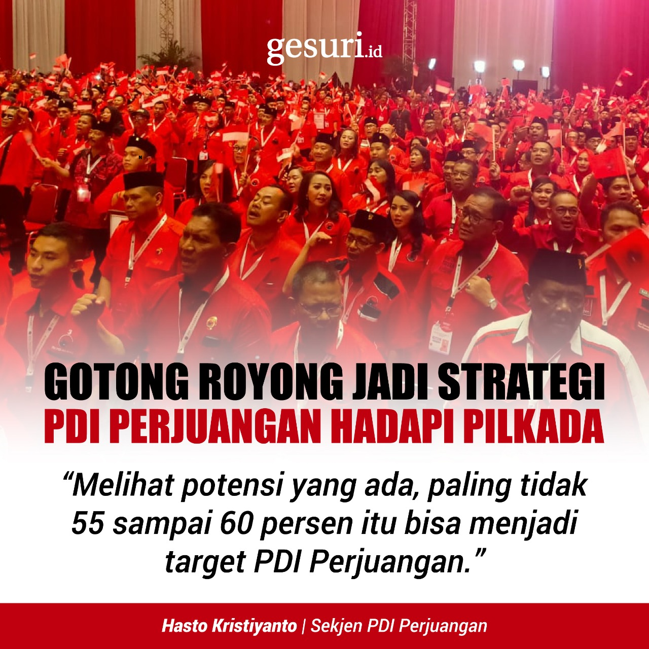 Gotong Royong Jadi Strategi PDI Perjuangan Hadapi Pilkada
