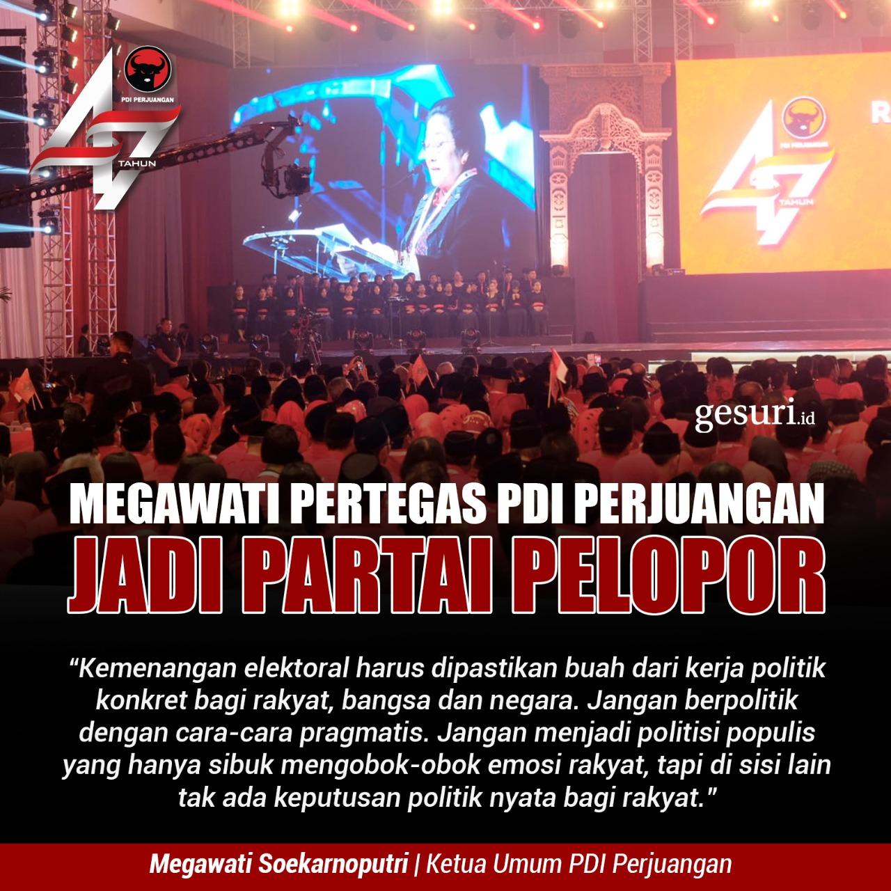 Megawati Pertegas PDI Perjuangan Jadi Partai Pelopor