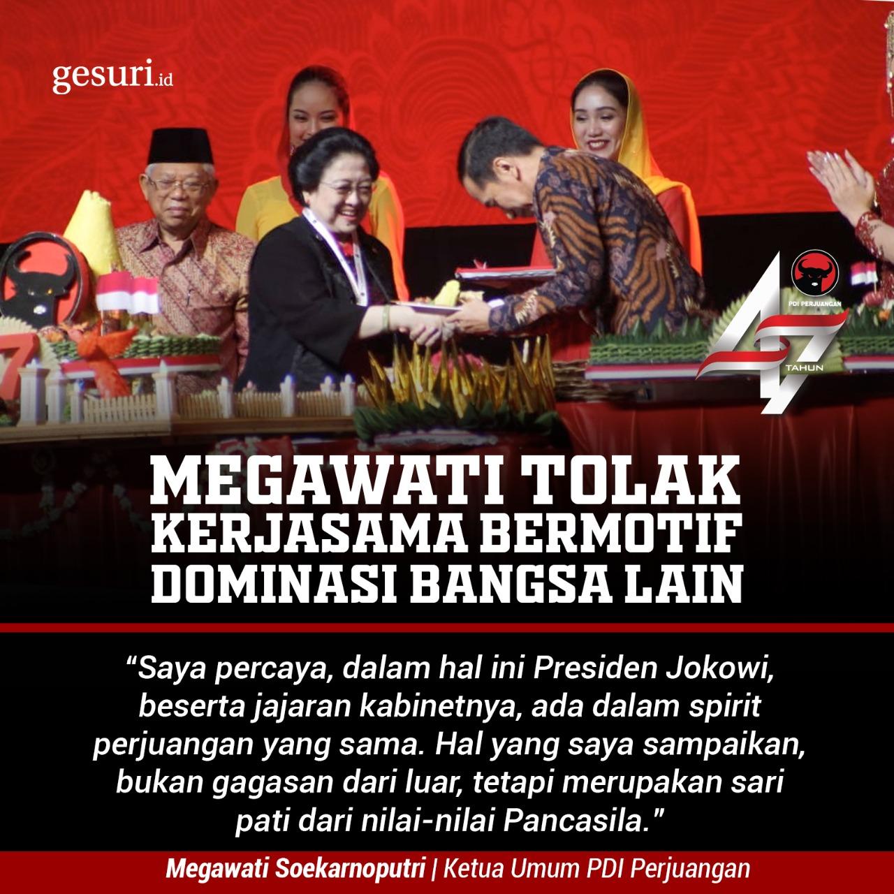 Megawati Tolak Kerjasama Bermotif Dominasi Bangsa Lain