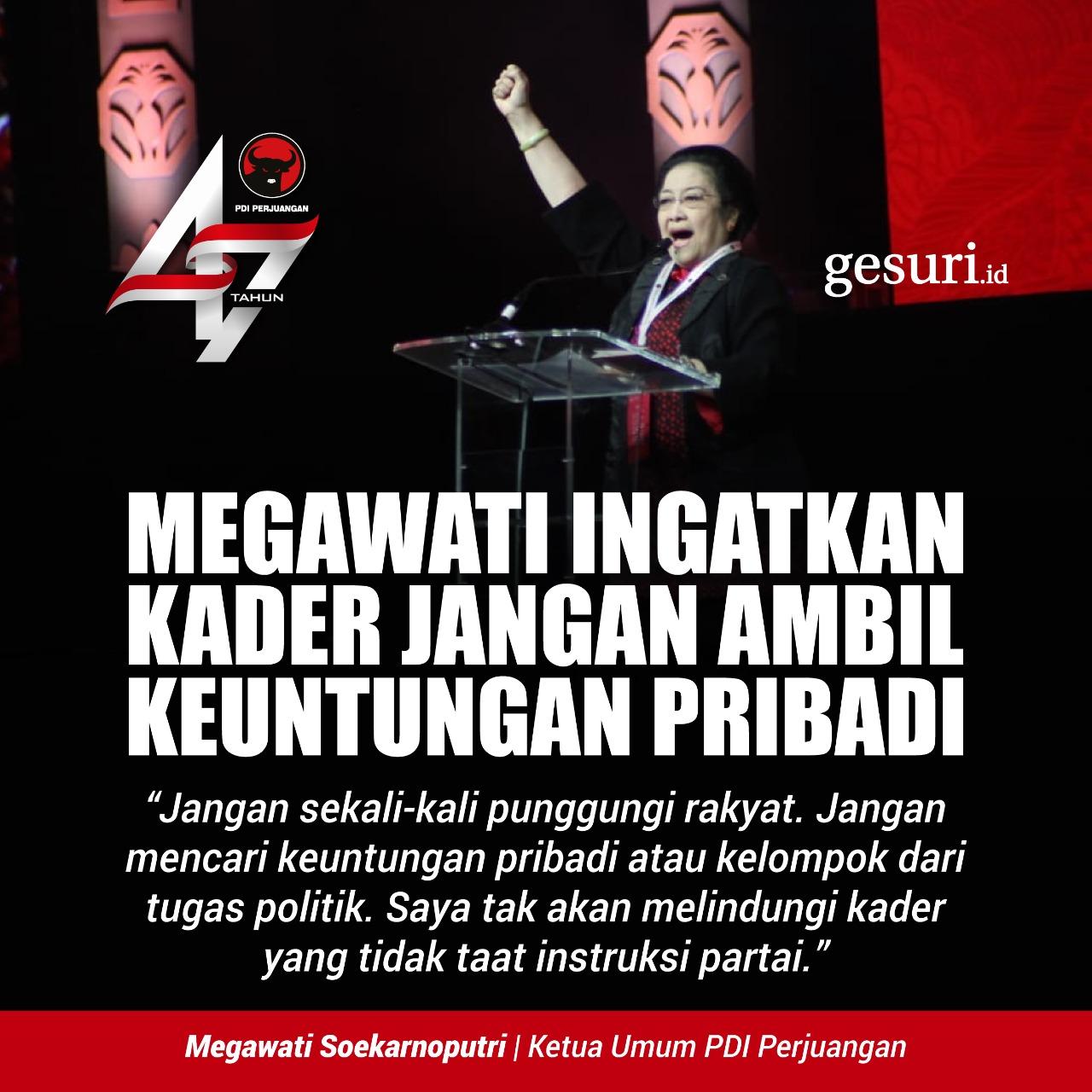 Megawati Ingatkan Kader Jangan Ambil Keuntungan Pribadi