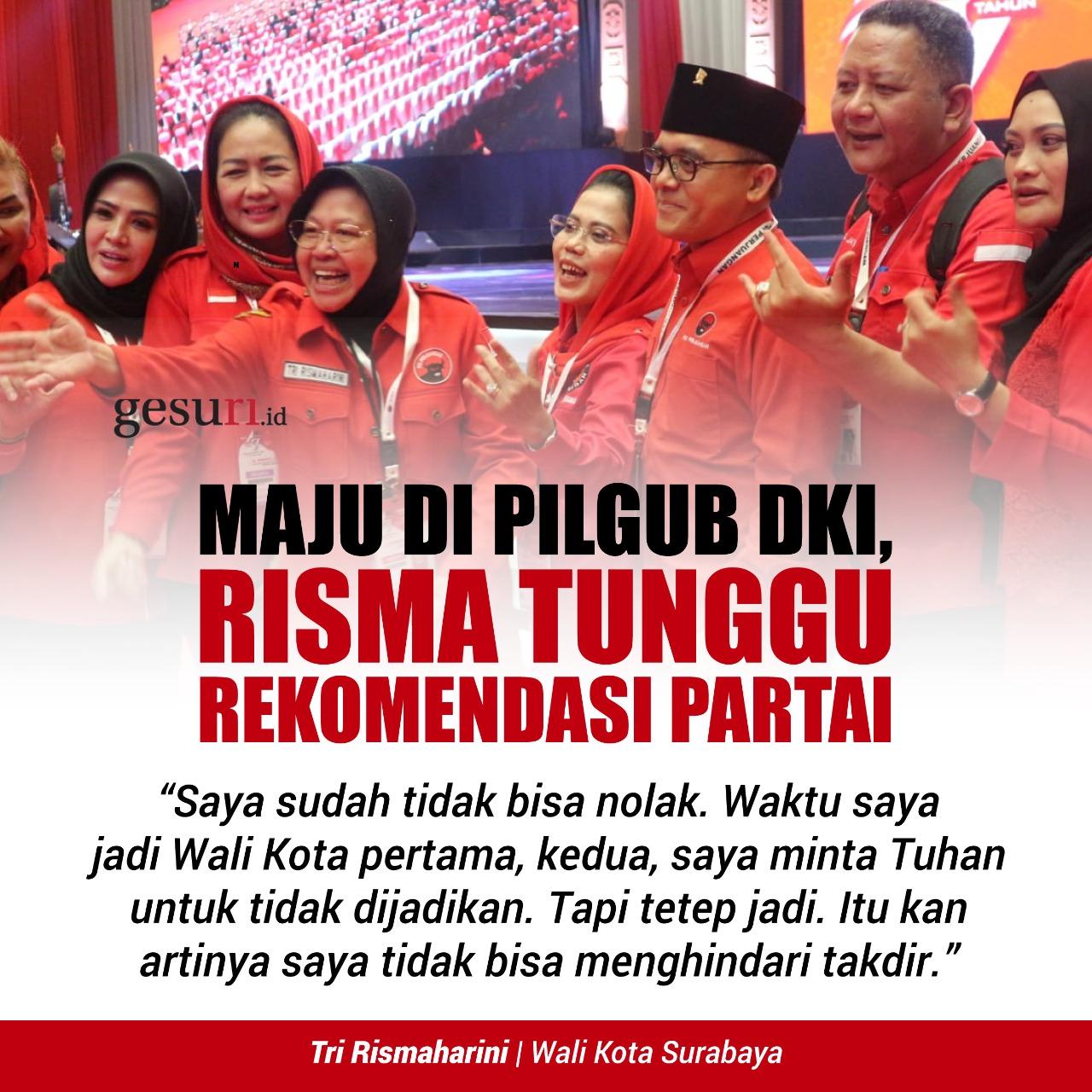 Maju di Pilgub DKI, Risma Tunggu Rekomendasi Partai