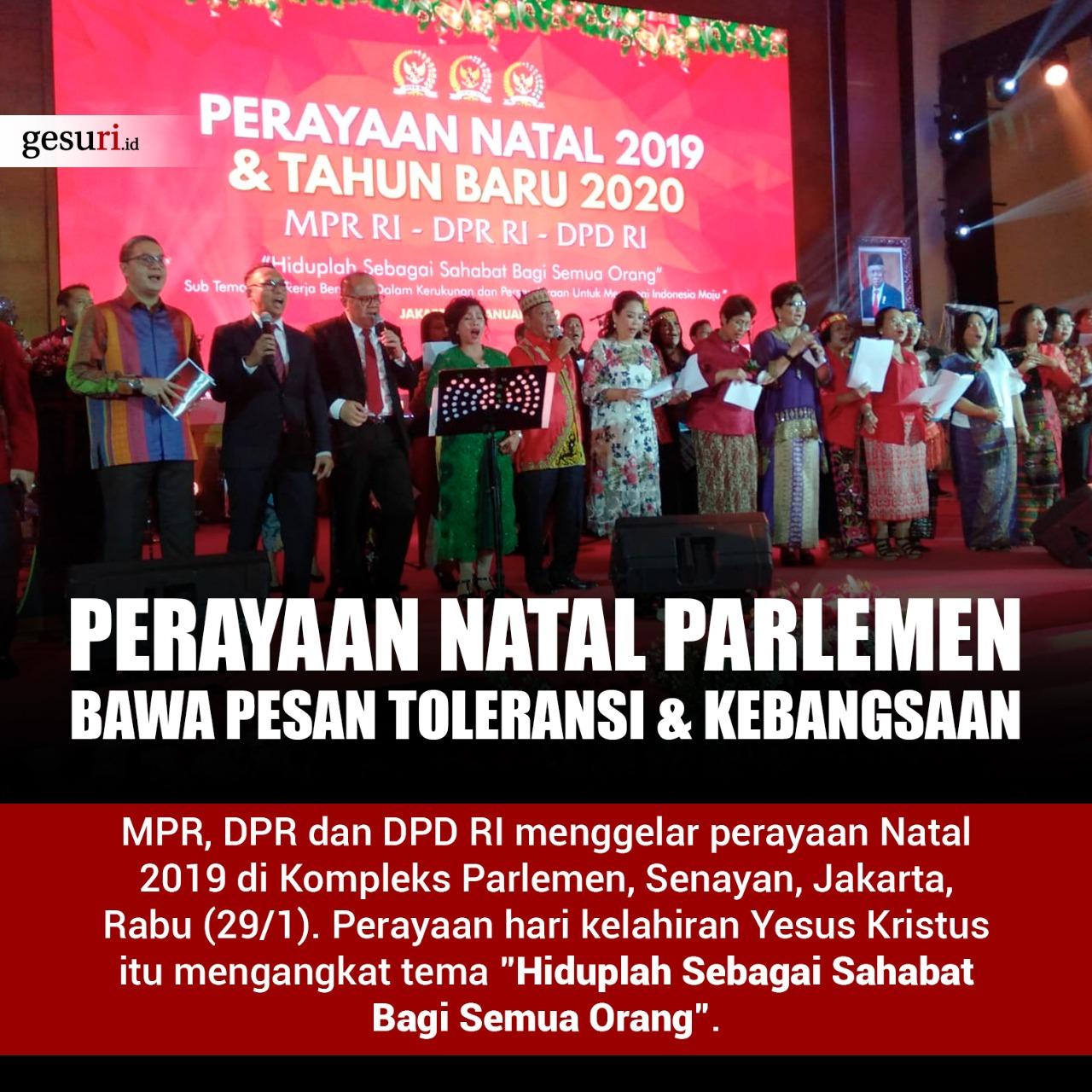 Perayaan Natal Parlemen Bawa Pesan Toleransi & Kebangsaan