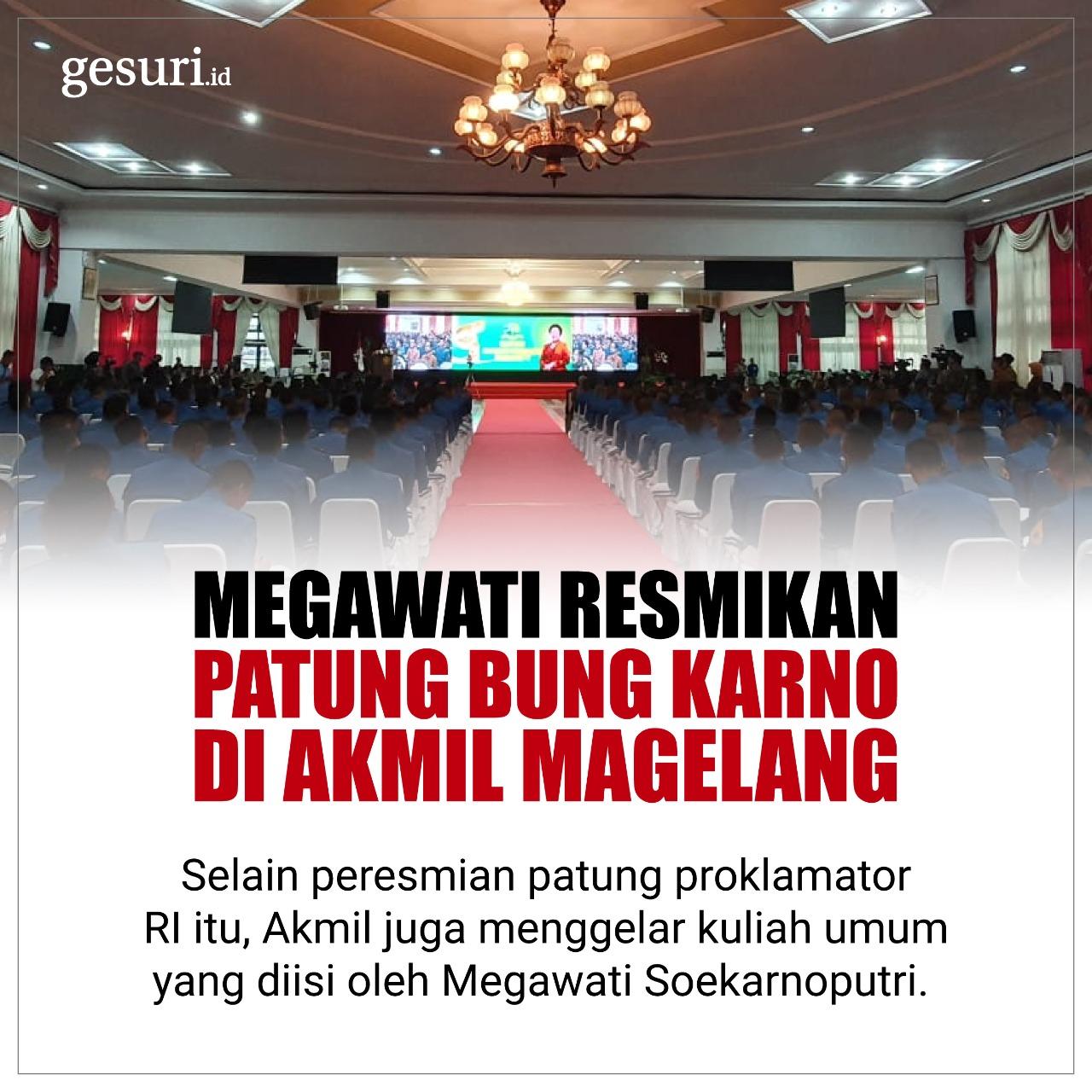 Megawati Resmikan Patung Bung Karno di Akmil Magelang