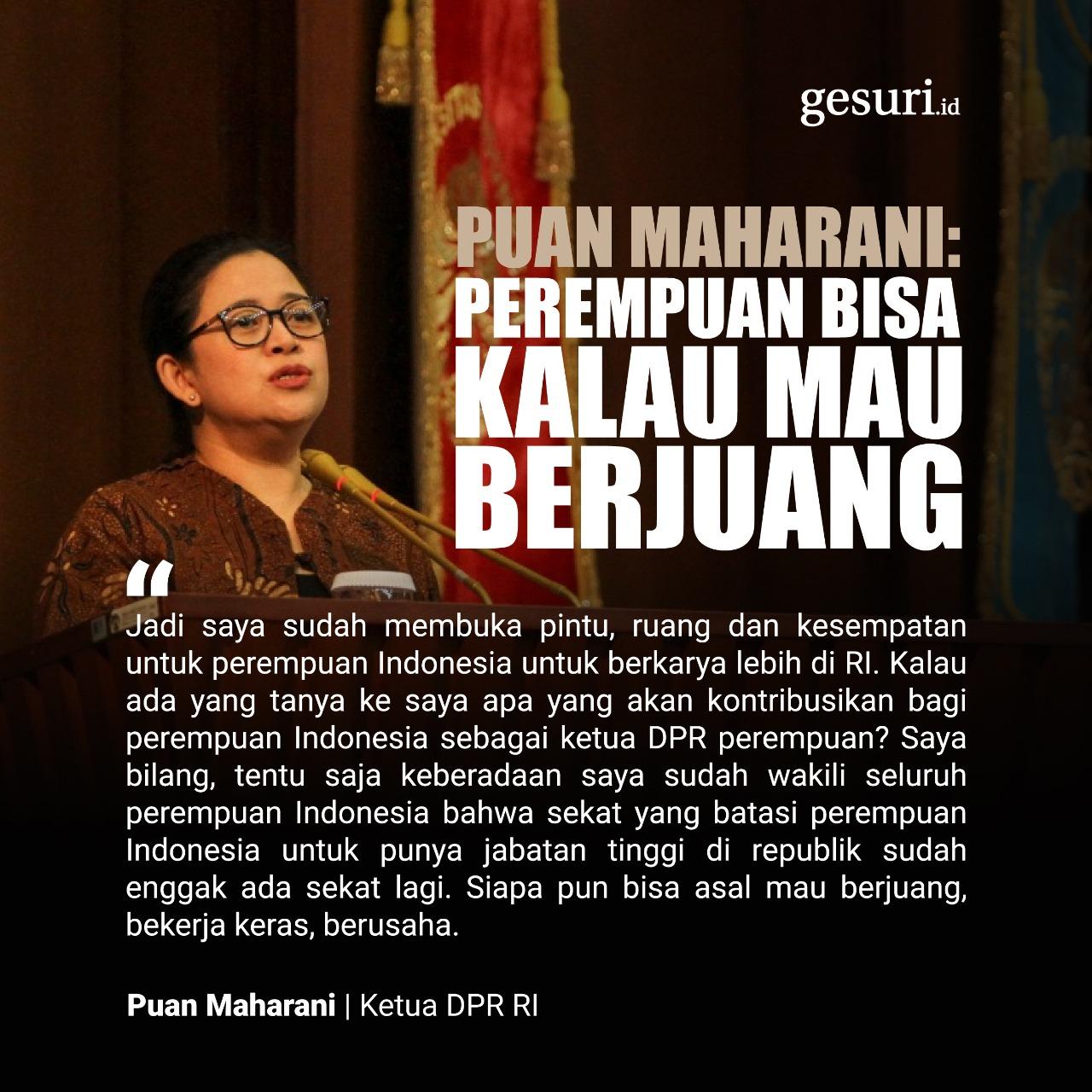 Puan Maharani: Perempuan Bisa Kalau Mau Berjuang