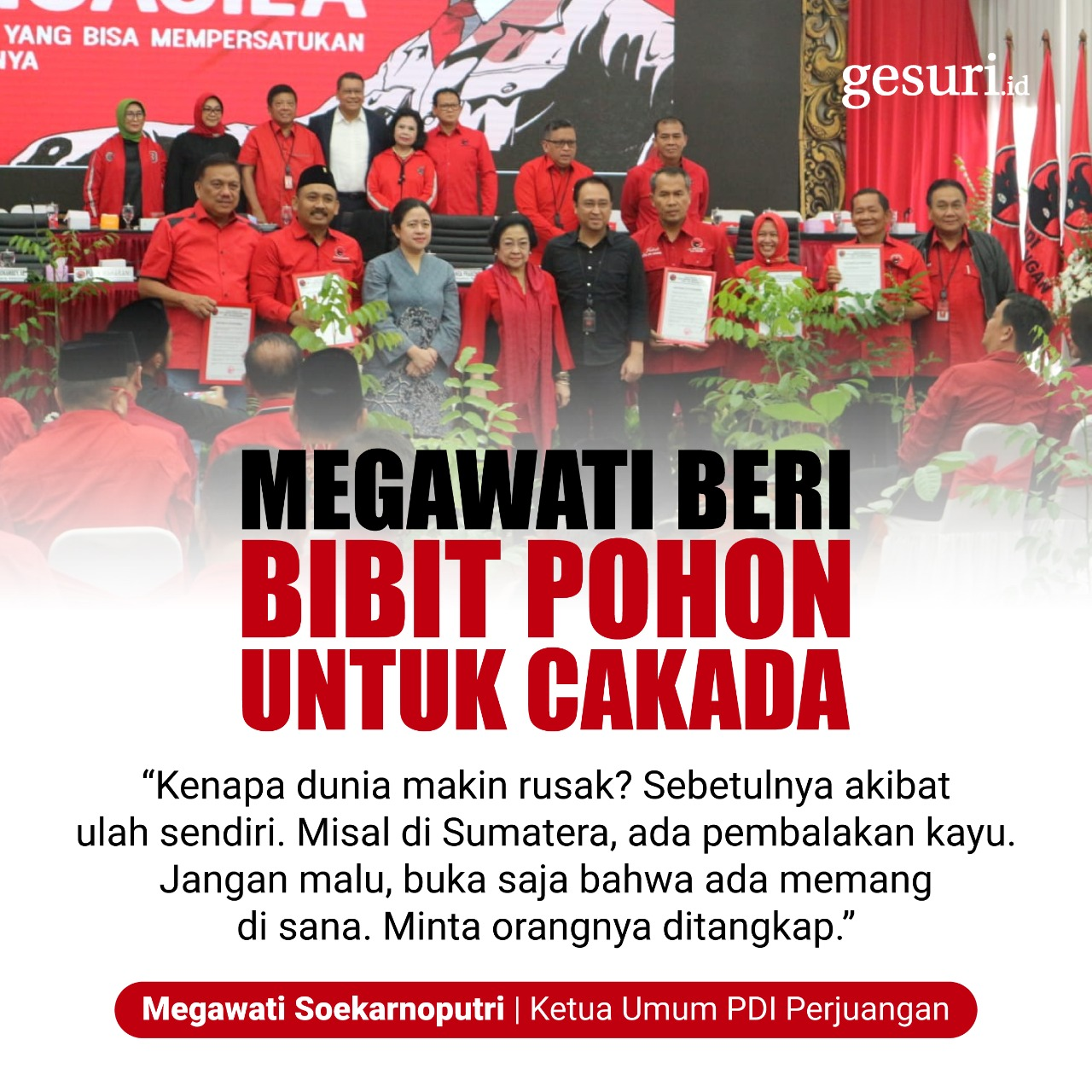 Megawati Beri Bibit Pohon untuk Calon Kepala Daerah