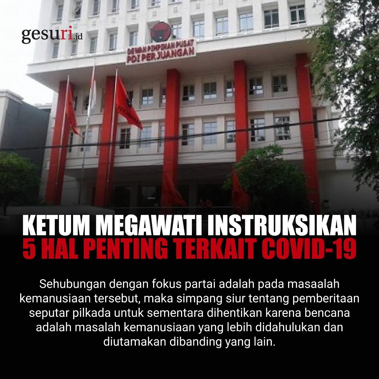 Ketum Megawati Instruksikan 5 Hal Penting Terkait Covid-19