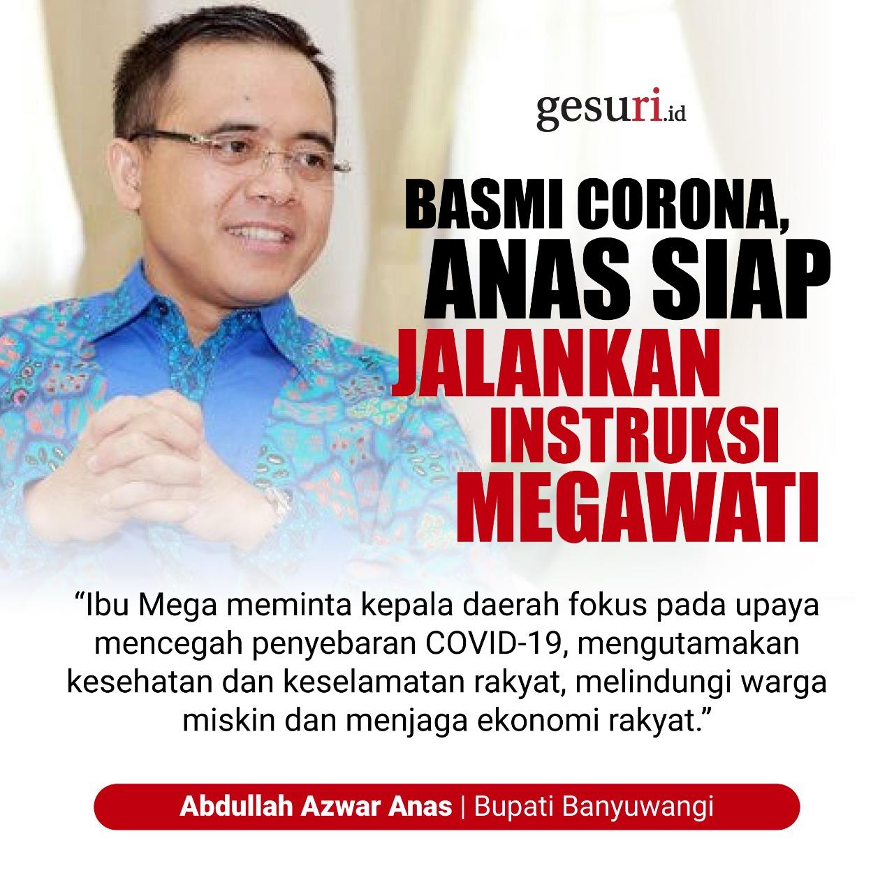 Basmi Corona, Anas Siap Jalankan Instruksi Megawati