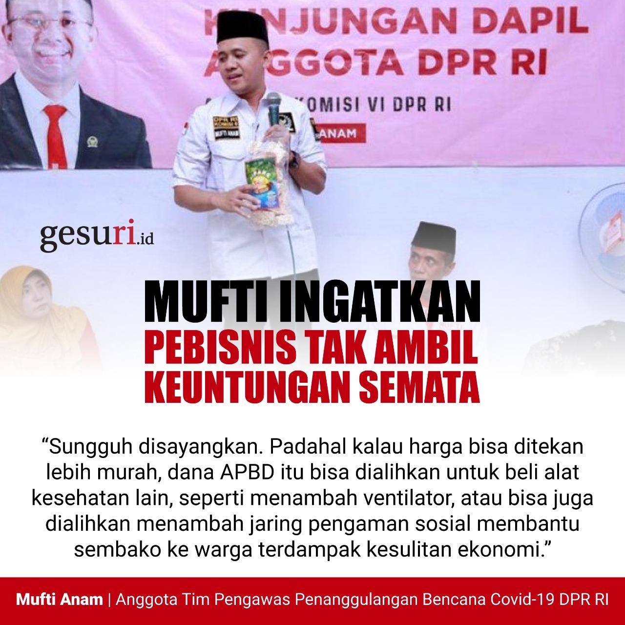 Mufti Ingatkan Pebisnis Tak Ambil Keuntungan Semata