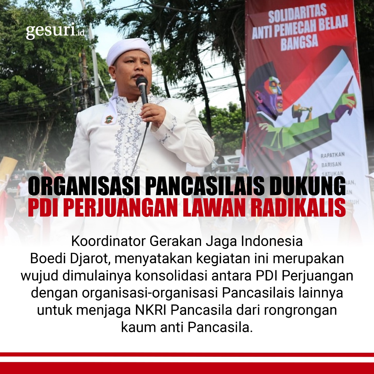 Organisasi Pancasilais Dukung PDI Perjuangan Lawan Radikalis